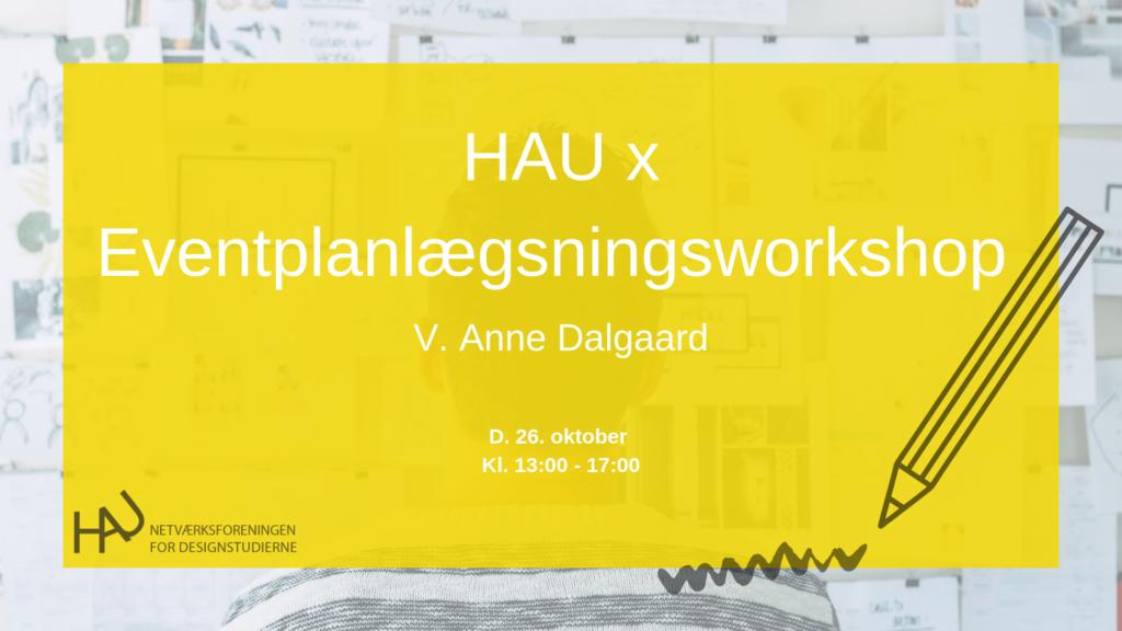 HAU x Eventplanlægningskursus